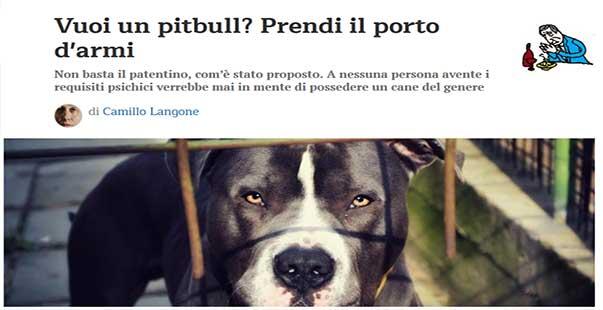 Persone Attaccate Da Pitbull.Porto D Armi Per Il Pitbull E Camicia Di Forza Per Camillo Langone